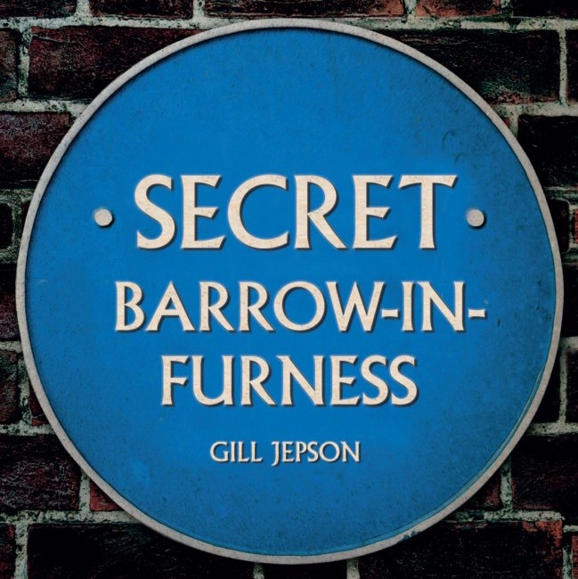 Secret Barrow-in-Furness